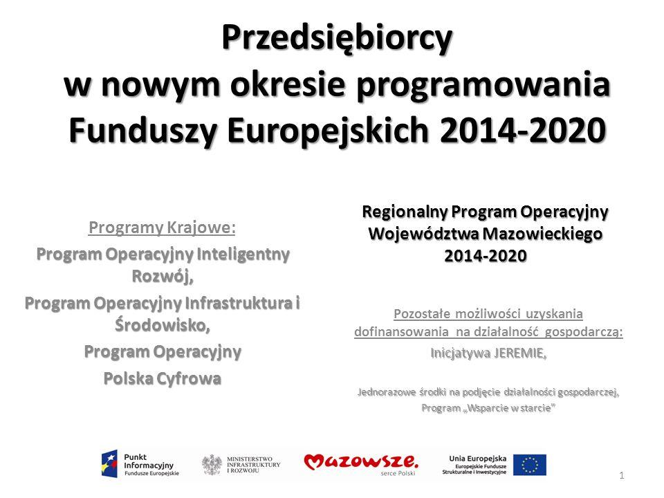 Przedsiębiorcy w nowym okresie programowania Funduszy Europejskich 2014-2020