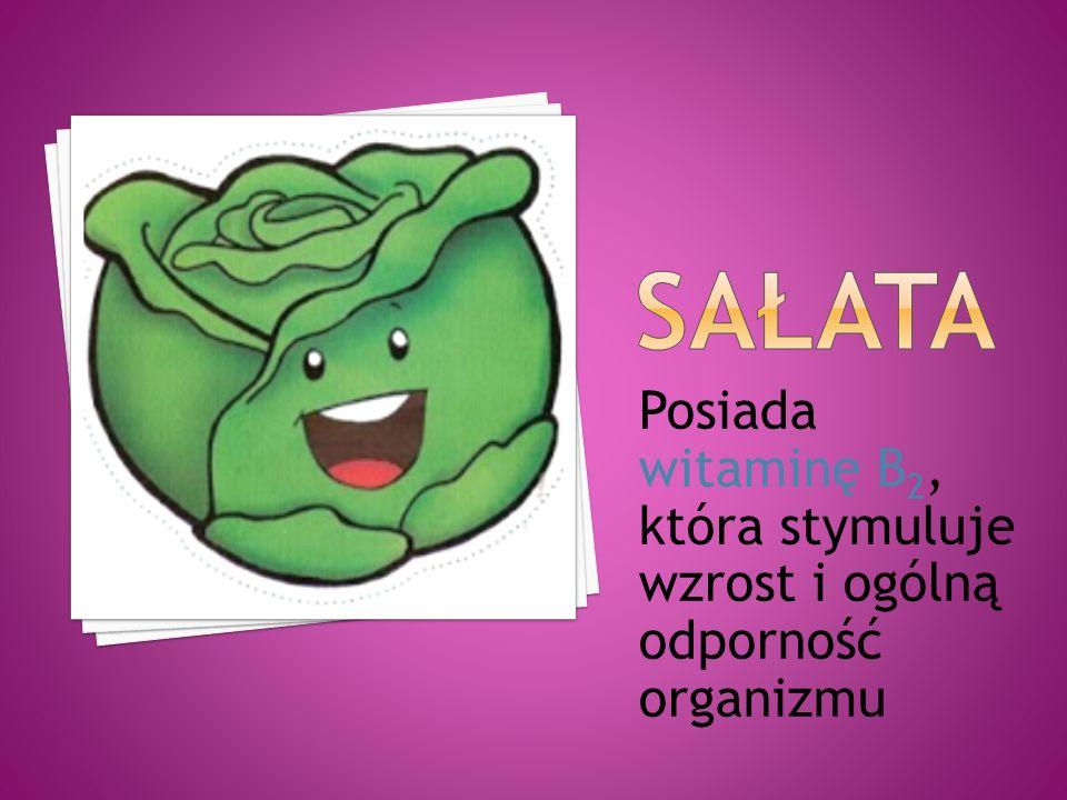 Sałata Posiada witaminę B2, która stymuluje wzrost i ogólną odporność organizmu