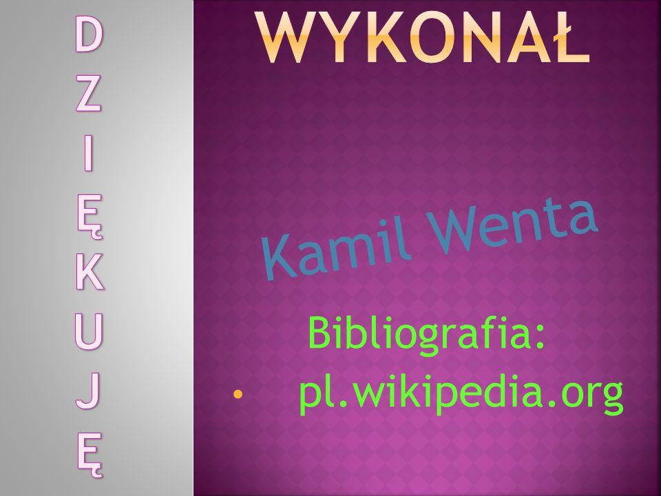 Bibliografia: pl.wikipedia.org