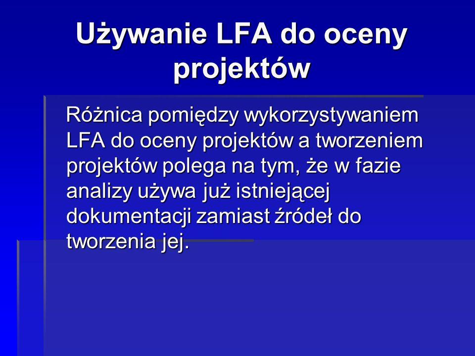 Używanie LFA do oceny projektów