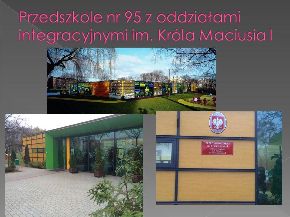 Przedszkole nr 95 z oddziałami integracyjnymi im. Króla Maciusia I