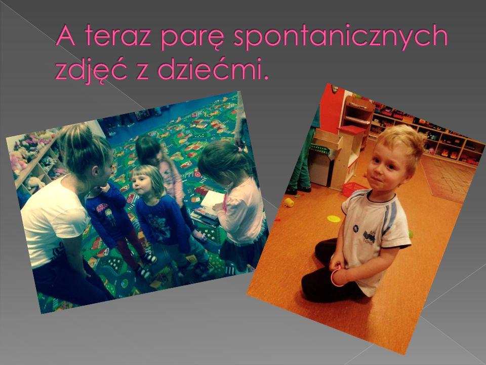 A teraz parę spontanicznych zdjęć z dziećmi.