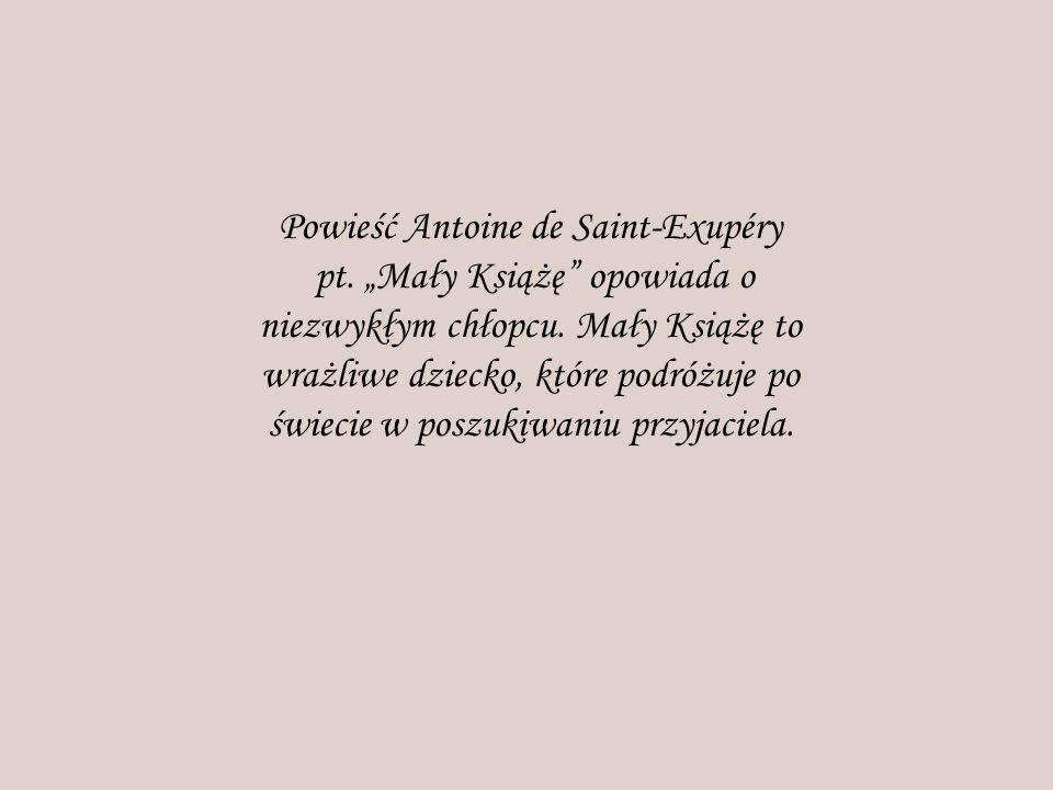 Powieść Antoine de Saint-Exupéry