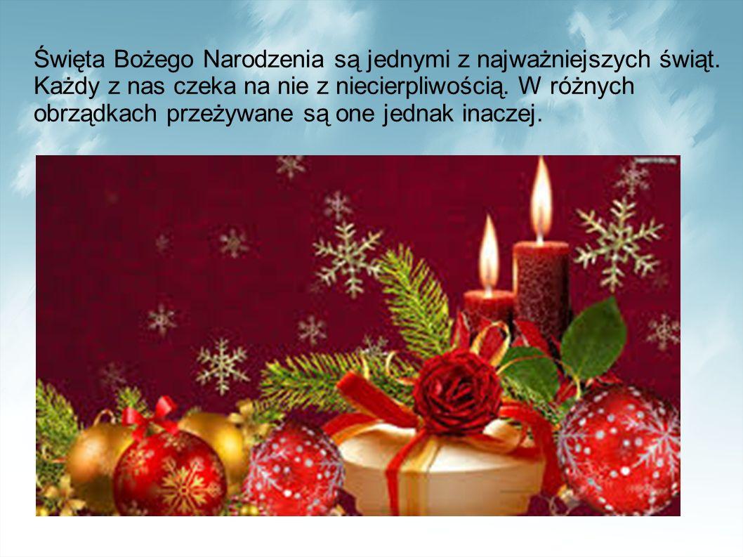 Święta Bożego Narodzenia są jednymi z najważniejszych świąt