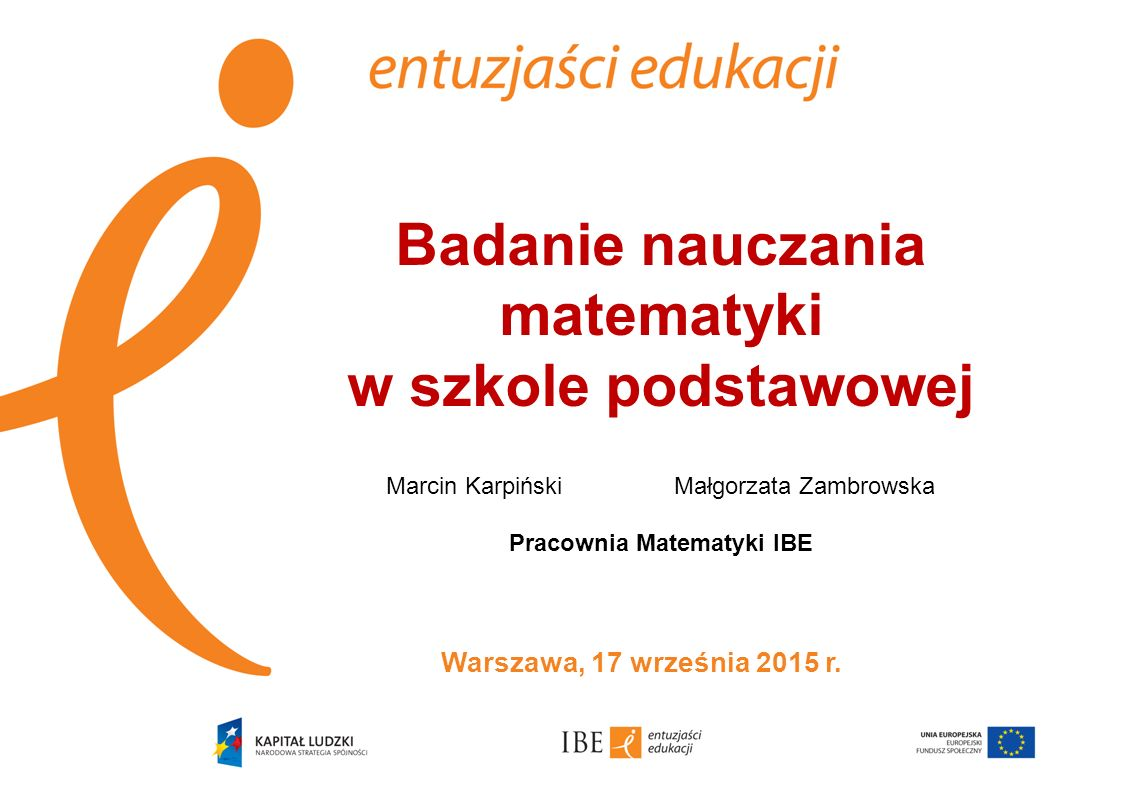 Badanie nauczania matematyki w szkole podstawowej Marcin Karpiński