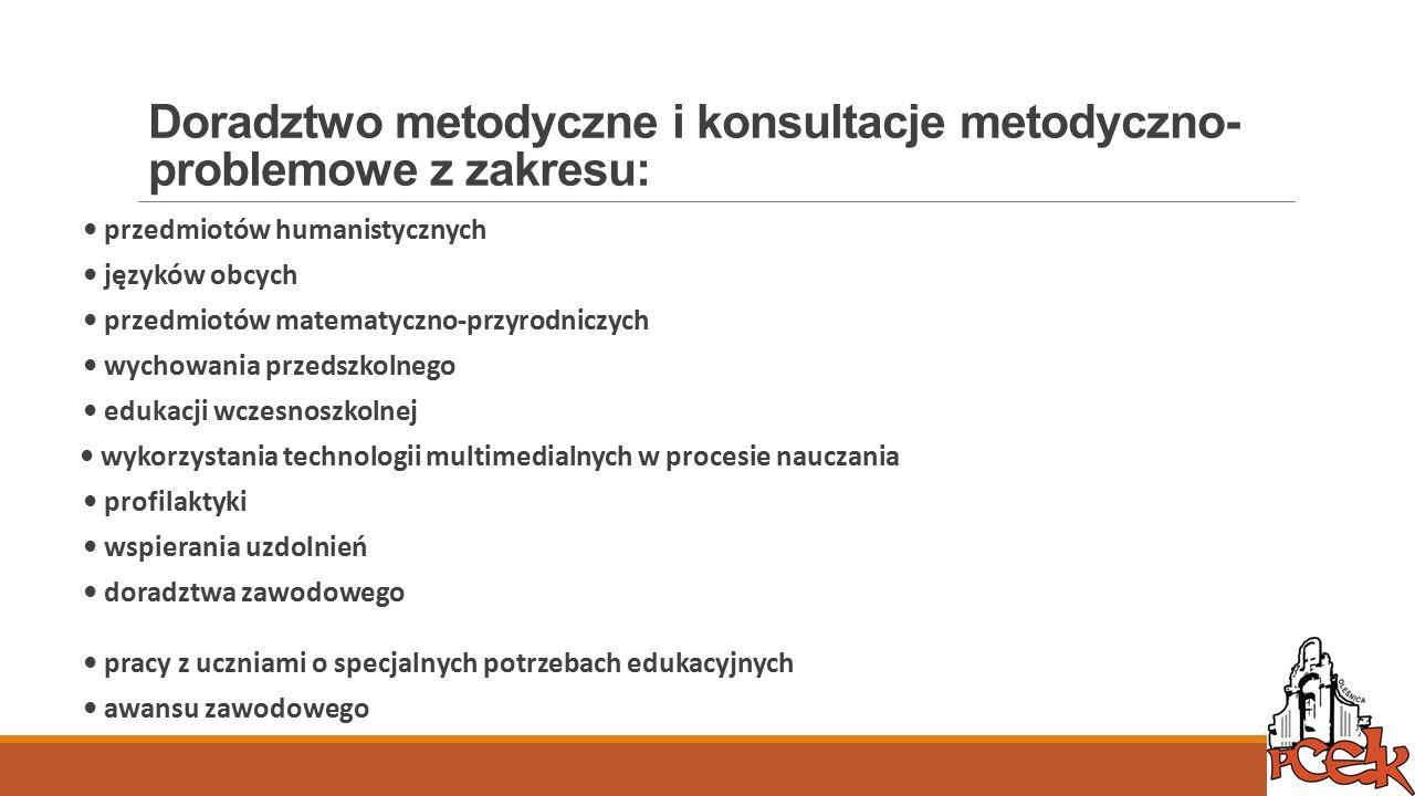 Doradztwo metodyczne i konsultacje metodyczno-problemowe z zakresu: