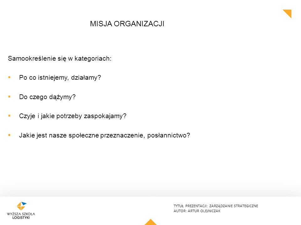 Misja organizacji Samookreślenie się w kategoriach: