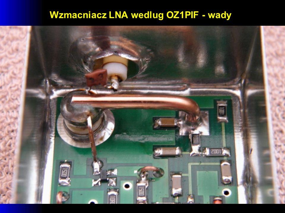 Wzmacniacz LNA wedlug OZ1PIF - wady