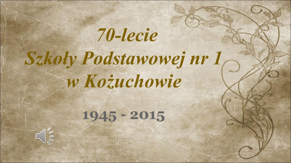 70-lecie Szkoły Podstawowej nr 1 w Kożuchowie