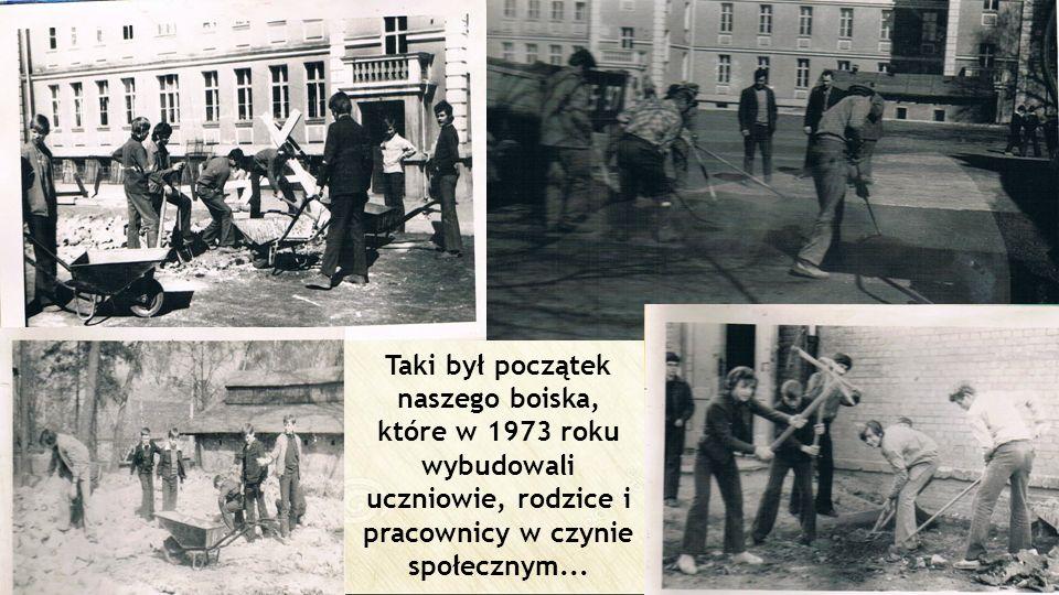 Taki był początek naszego boiska, które w 1973 roku wybudowali uczniowie, rodzice i pracownicy w czynie społecznym...