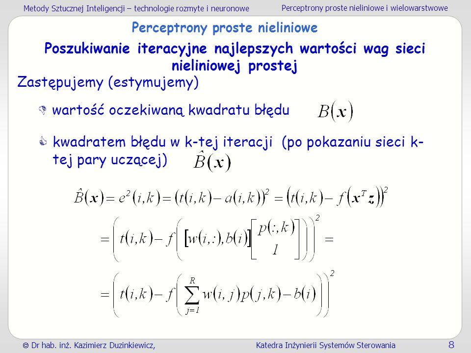 Perceptrony proste nieliniowe