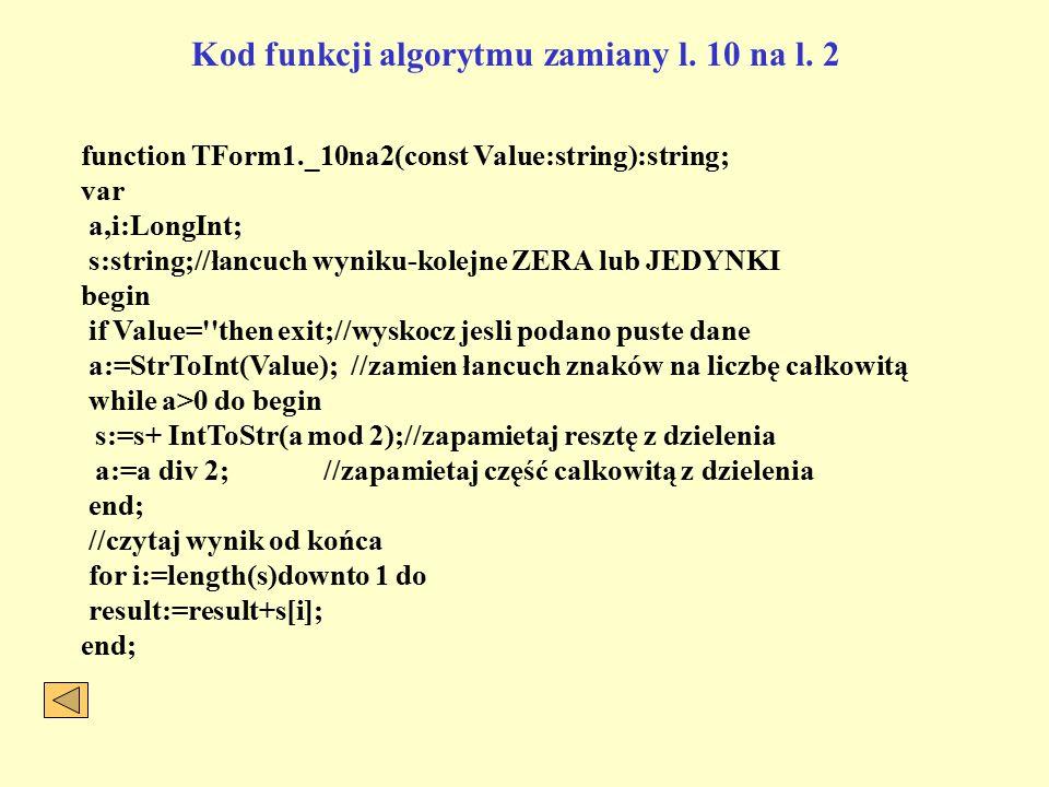 Kod funkcji algorytmu zamiany l. 10 na l. 2