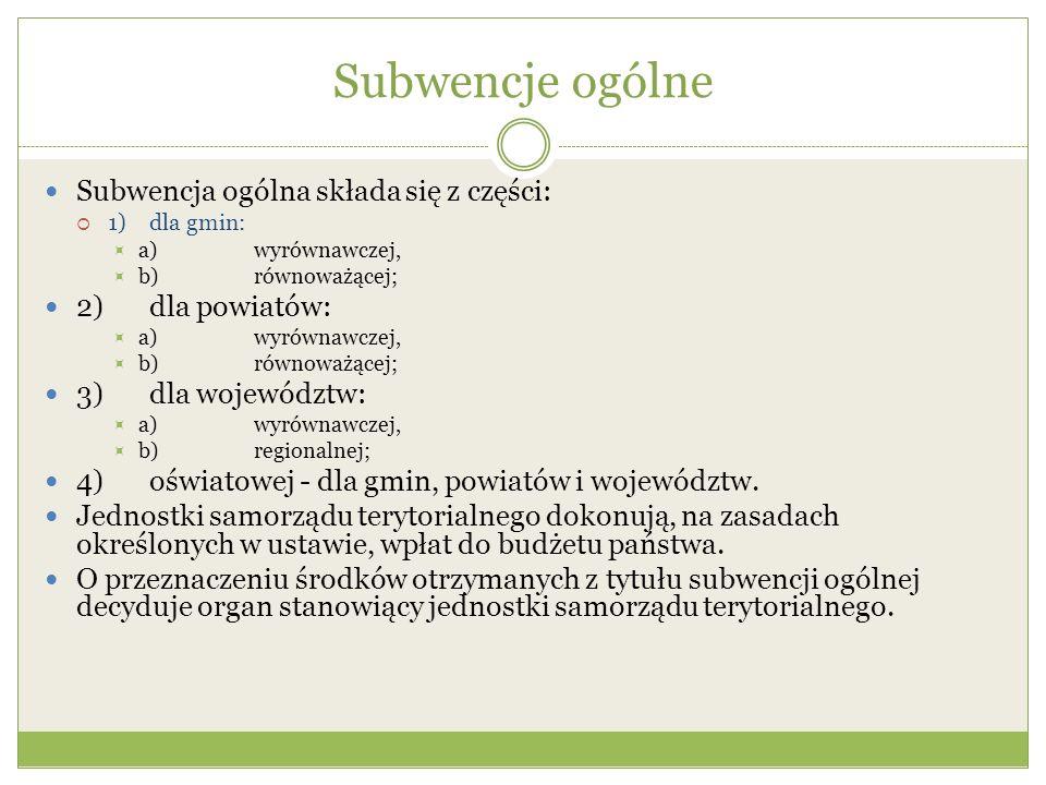 Subwencje ogólne Subwencja ogólna składa się z części: