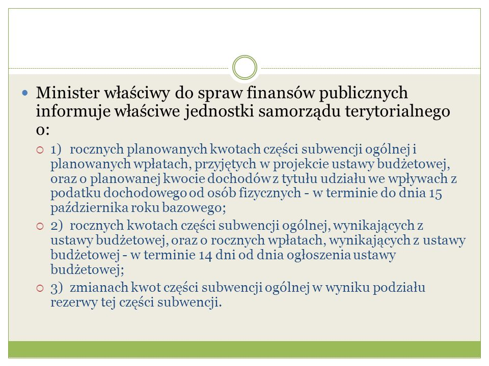 Minister właściwy do spraw finansów publicznych informuje właściwe jednostki samorządu terytorialnego o: