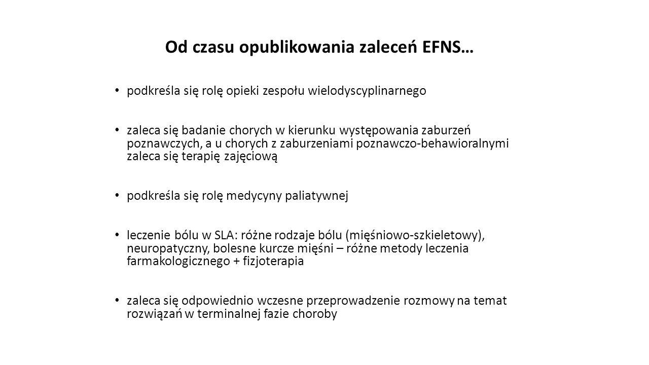 Od czasu opublikowania zaleceń EFNS…
