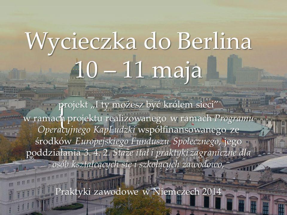 Wycieczka do Berlina 10 – 11 maja