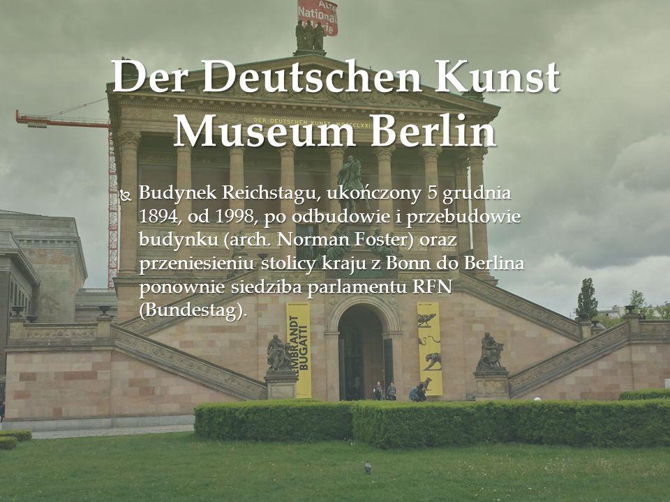 Der Deutschen Kunst Museum Berlin