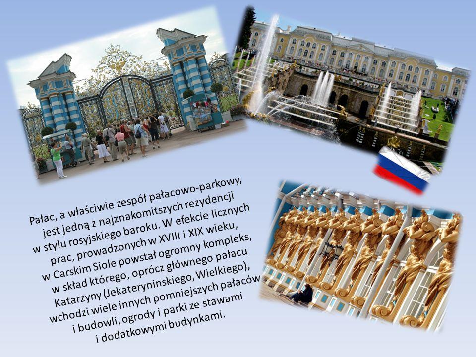 Pałac, a właściwie zespół pałacowo-parkowy, jest jedną z najznakomitszych rezydencji w stylu rosyjskiego baroku.