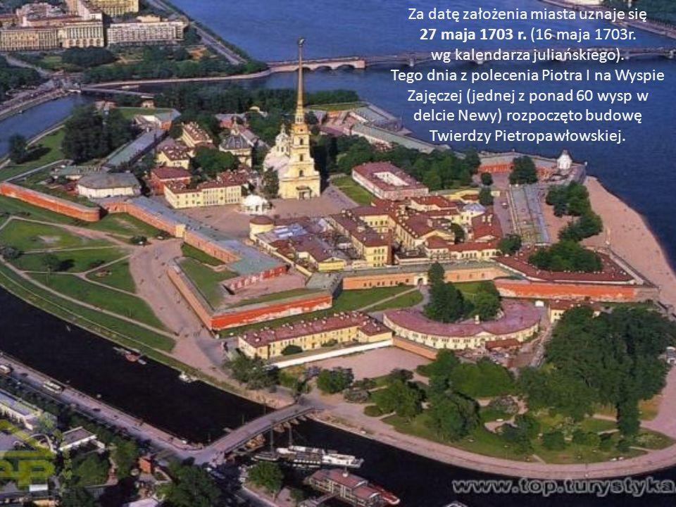 Za datę założenia miasta uznaje się 27 maja 1703 r. (16 maja 1703r