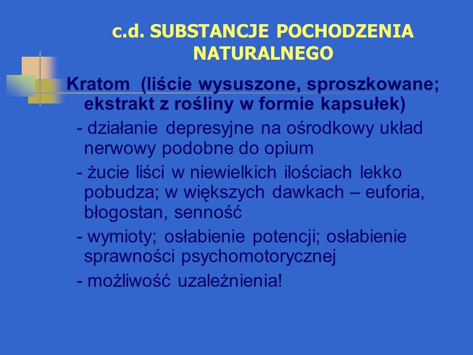 c.d. SUBSTANCJE POCHODZENIA NATURALNEGO