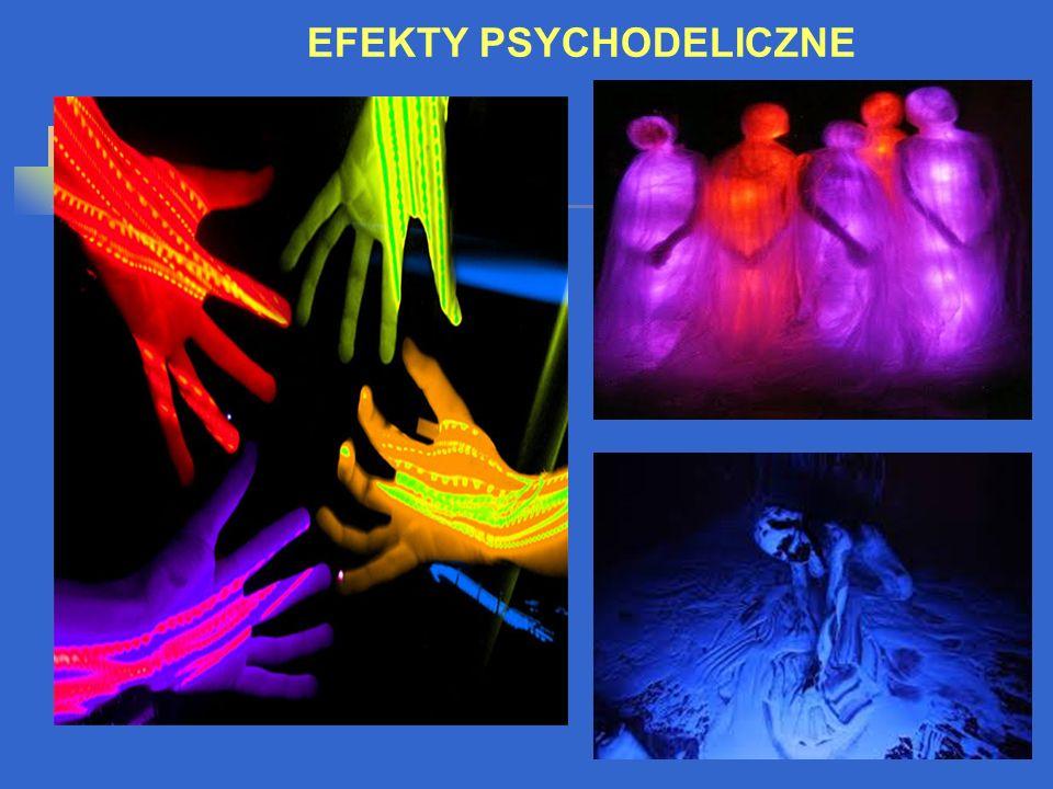 EFEKTY PSYCHODELICZNE
