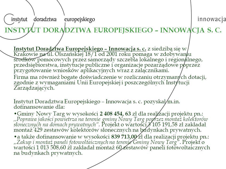 INSTYTUT DORADZTWA EUROPEJSKIEGO – INNOWACJA S. C.