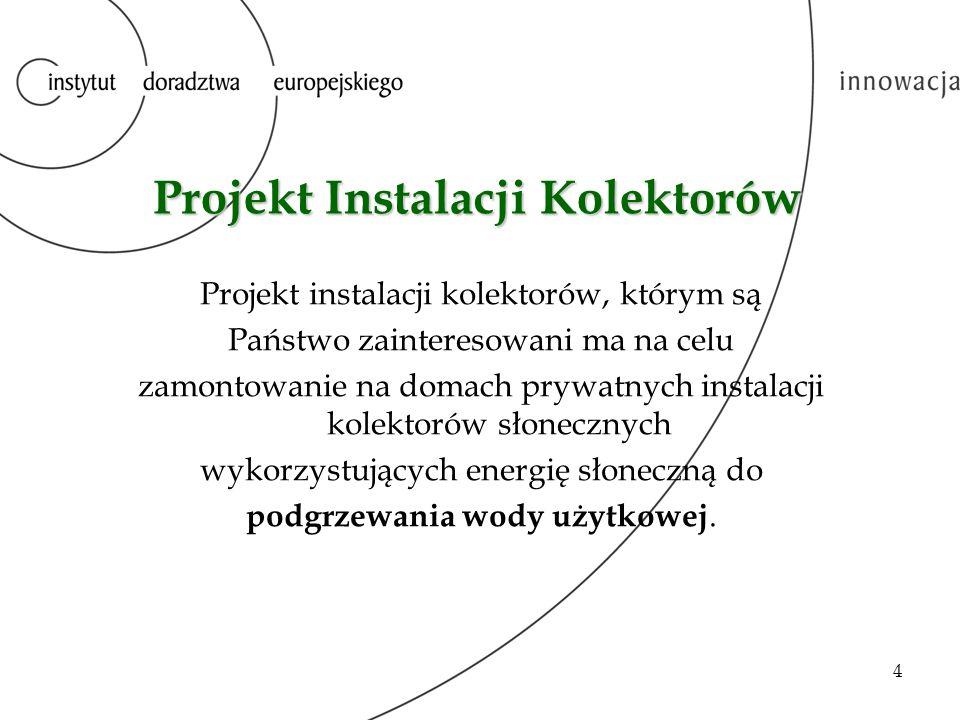 Projekt Instalacji Kolektorów