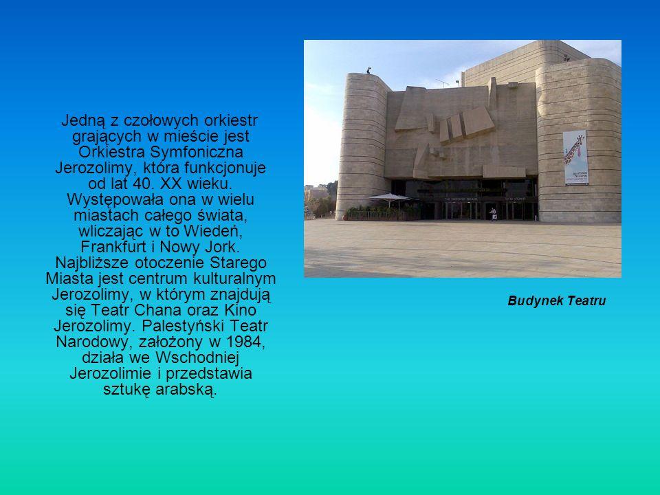 Jedną z czołowych orkiestr grających w mieście jest Orkiestra Symfoniczna Jerozolimy, która funkcjonuje od lat 40. XX wieku. Występowała ona w wielu miastach całego świata, wliczając w to Wiedeń, Frankfurt i Nowy Jork. Najbliższe otoczenie Starego Miasta jest centrum kulturalnym Jerozolimy, w którym znajdują się Teatr Chana oraz Kino Jerozolimy. Palestyński Teatr Narodowy, założony w 1984, działa we Wschodniej Jerozolimie i przedstawia sztukę arabską.