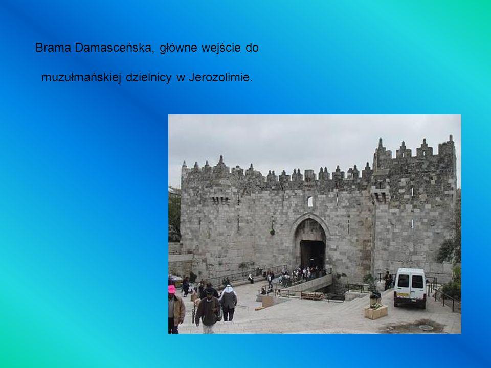 Brama Damasceńska, główne wejście do muzułmańskiej dzielnicy w Jerozolimie.