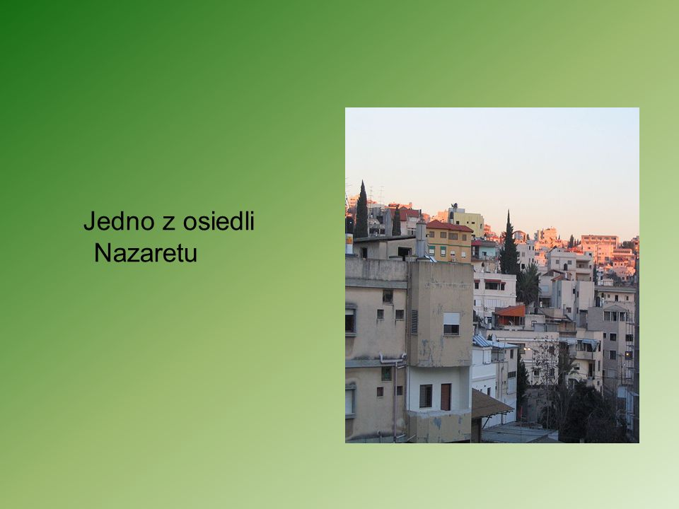 Jedno z osiedli Nazaretu