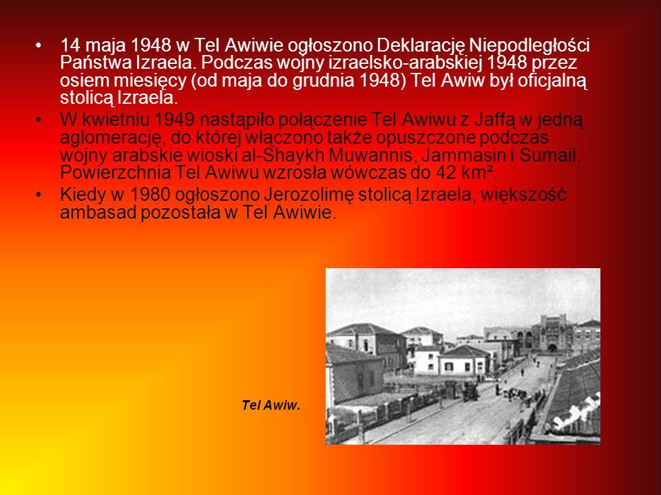 14 maja 1948 w Tel Awiwie ogłoszono Deklarację Niepodległości Państwa Izraela. Podczas wojny izraelsko-arabskiej 1948 przez osiem miesięcy (od maja do grudnia 1948) Tel Awiw był oficjalną stolicą Izraela.