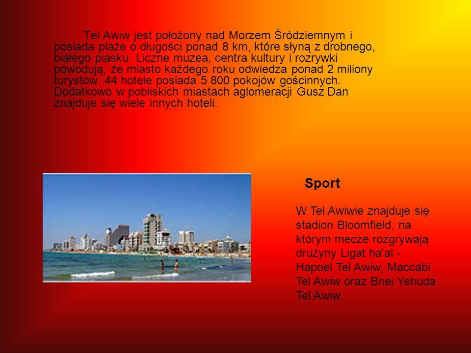 Tel Awiw jest położony nad Morzem Śródziemnym i posiada plaże o długości ponad 8 km, które słyną z drobnego, białego piasku. Liczne muzea, centra kultury i rozrywki powodują, że miasto każdego roku odwiedza ponad 2 miliony turystów. 44 hotele posiada 5 800 pokojów gościnnych. Dodatkowo w pobliskich miastach aglomeracji Gusz Dan znajduje się wiele innych hoteli.