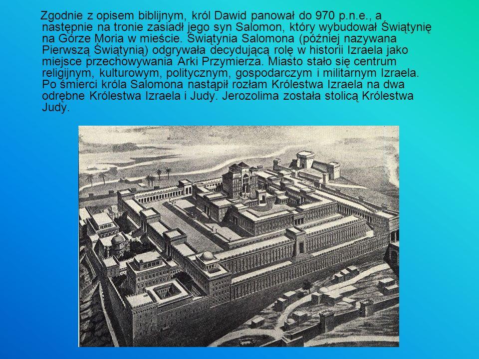 Zgodnie z opisem biblijnym, król Dawid panował do 970 p. n. e