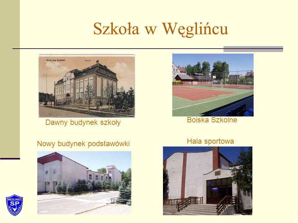 Szkoła w Węglińcu Boiska Szkolne Dawny budynek szkoły Hala sportowa