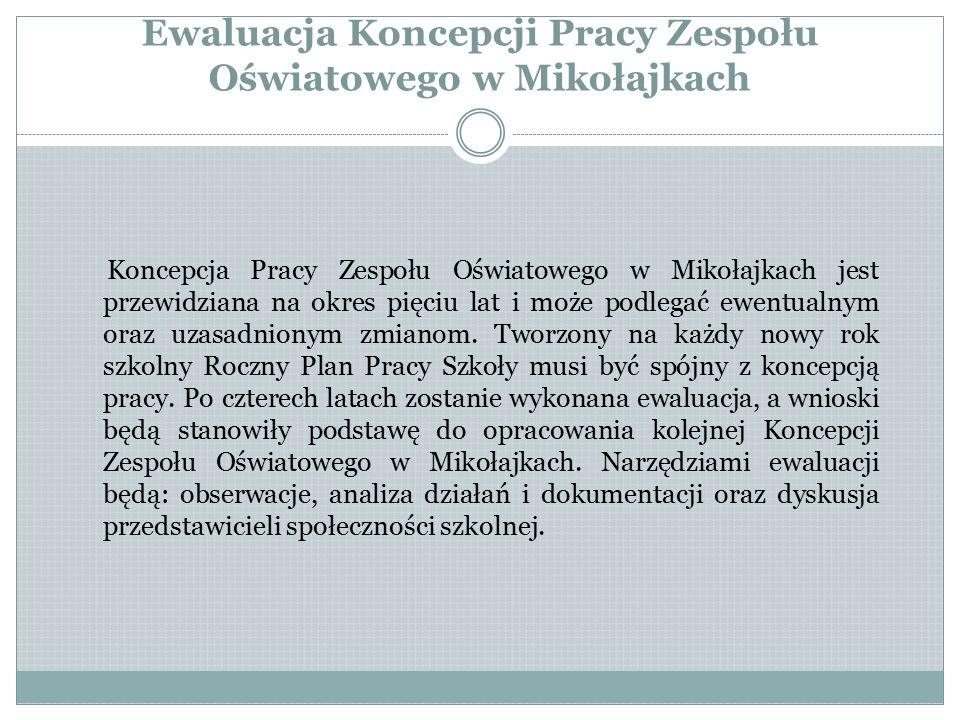 Ewaluacja Koncepcji Pracy Zespołu Oświatowego w Mikołajkach