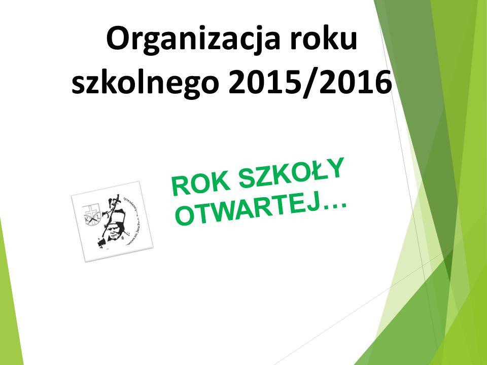 Organizacja roku szkolnego 2015/2016