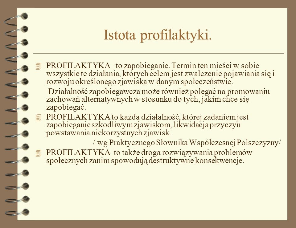 Istota profilaktyki.