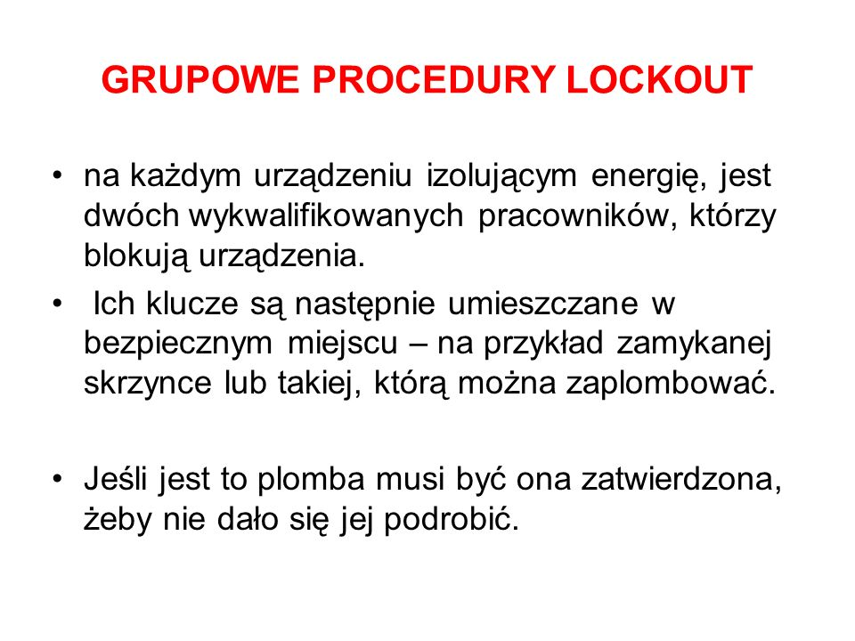 GRUPOWE PROCEDURY LOCKOUT