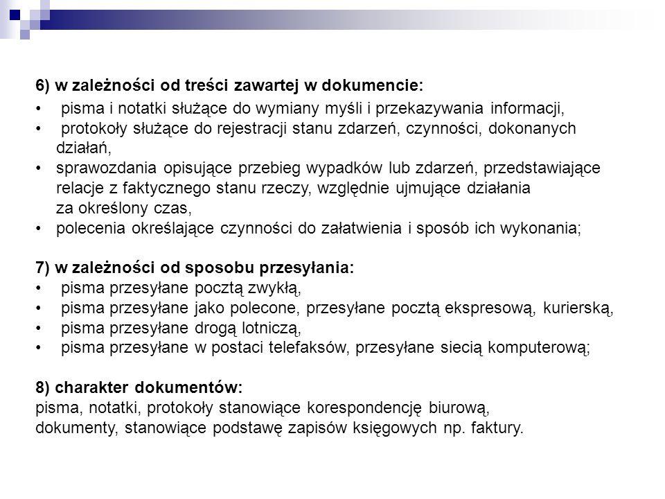 6) w zależności od treści zawartej w dokumencie: