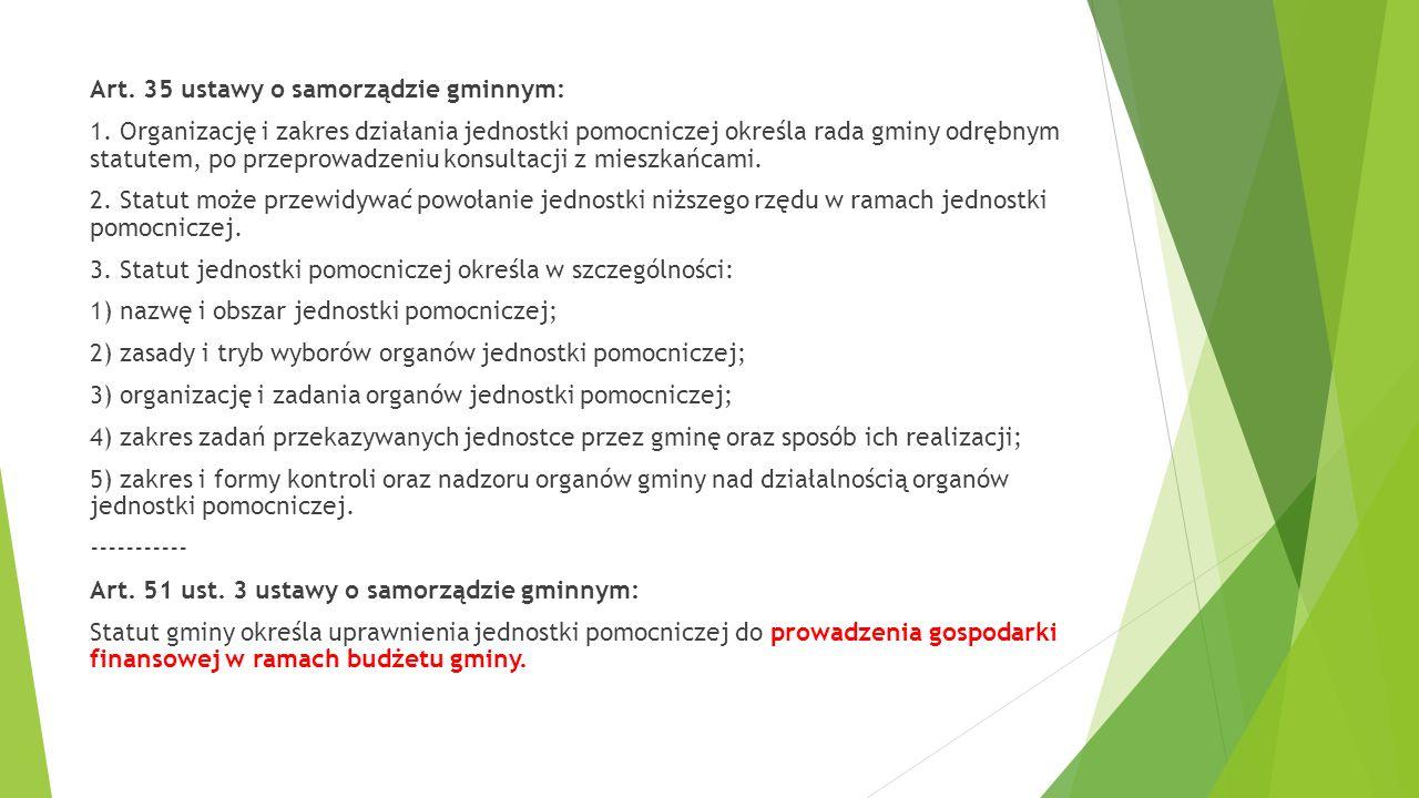Art. 35 ustawy o samorządzie gminnym: 1