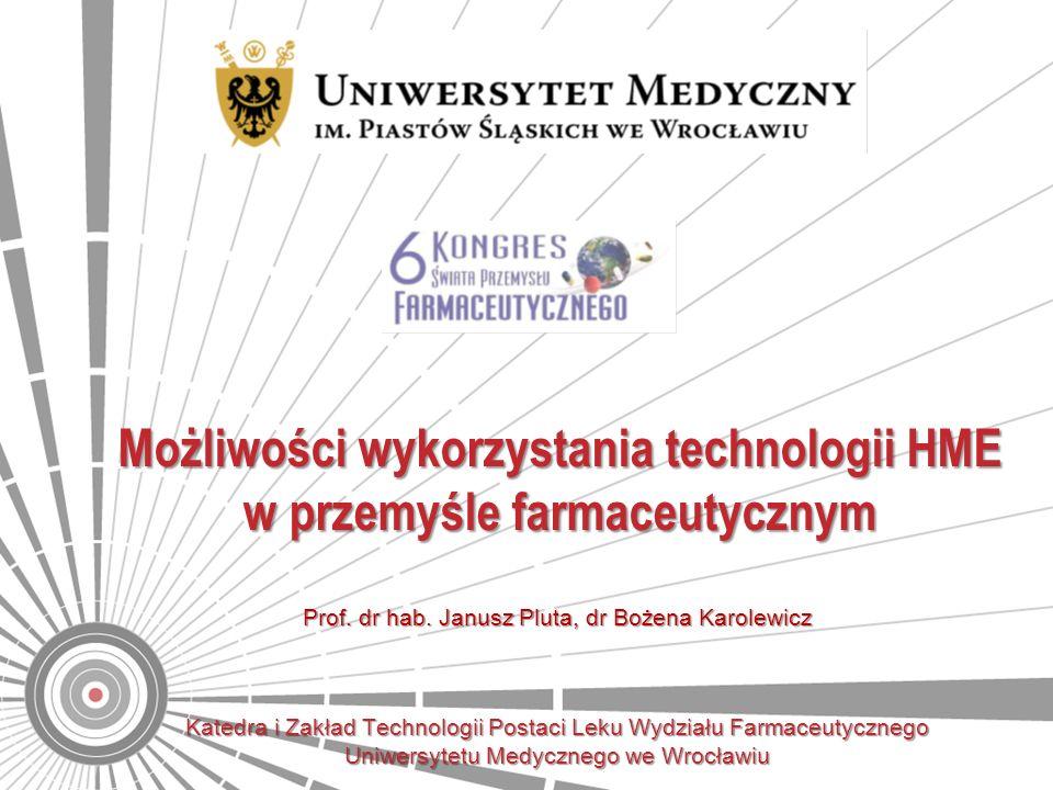 Możliwości wykorzystania technologii HME w przemyśle farmaceutycznym