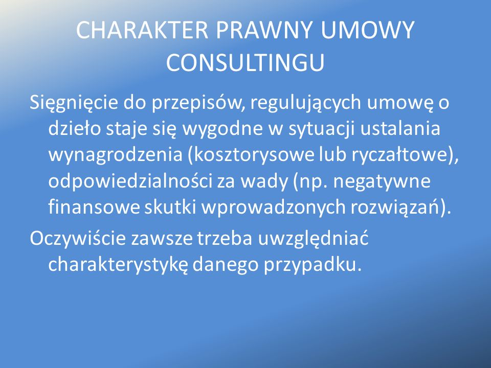 CHARAKTER PRAWNY UMOWY CONSULTINGU