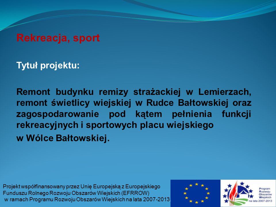 Rekreacja, sport Tytuł projektu:
