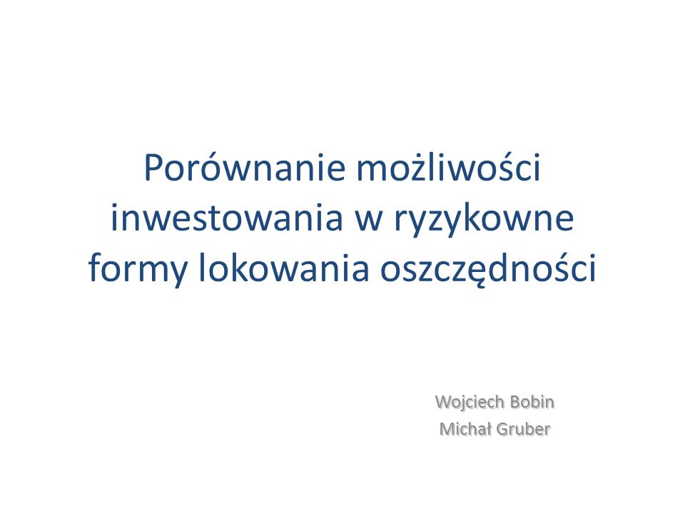 Wojciech Bobin Michał Gruber
