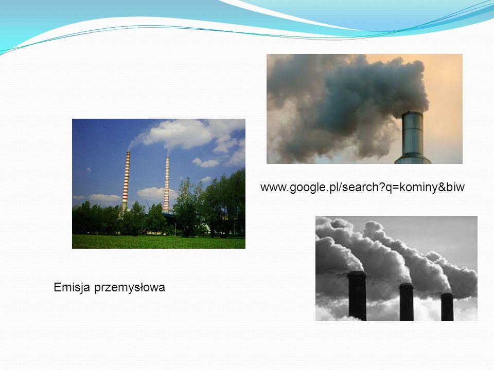 www.google.pl/search q=kominy&biw Emisja przemysłowa
