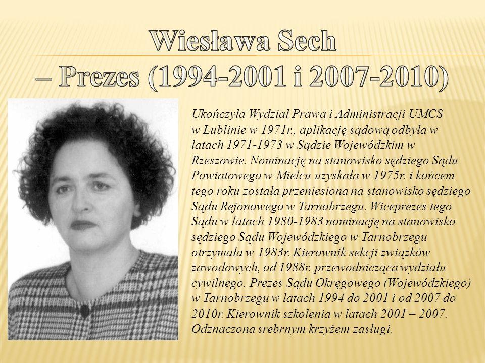 Wiesława Sech – Prezes (1994-2001 i 2007-2010)