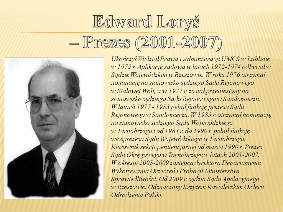 Edward Loryś – Prezes (2001-2007)