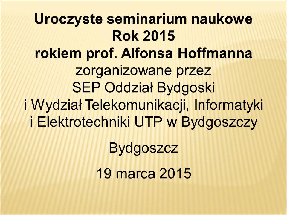 Uroczyste seminarium naukowe Rok 2015 rokiem prof