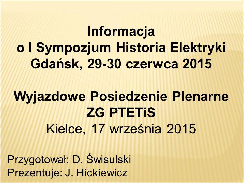 Informacja o I Sympozjum Historia Elektryki Gdańsk, 29-30 czerwca 2015