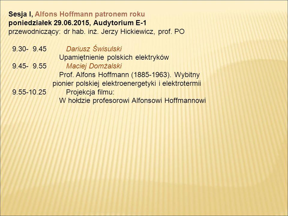 Sesja I, Alfons Hoffmann patronem roku
